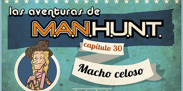 AVENTURAS MANHUNT: MACHO CELOSO